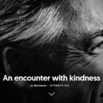 an encounter with kindness